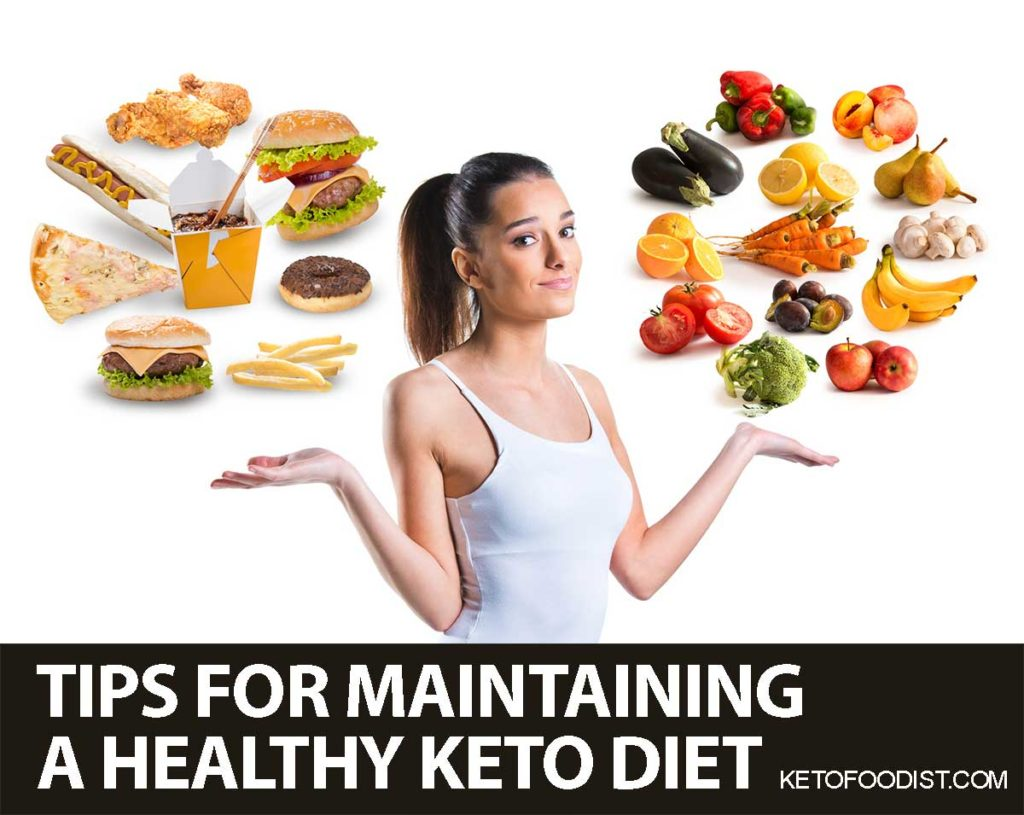 Tips for Maintaining a Healthy keto diet