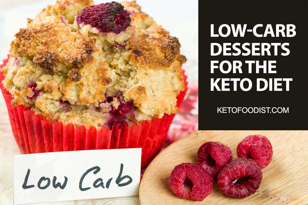 Low-Carb desserts for the keto diet