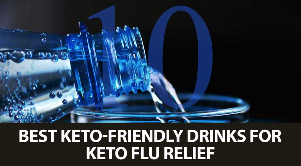 Best drinks for keto flu relief